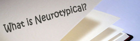 What is Neurotypical?