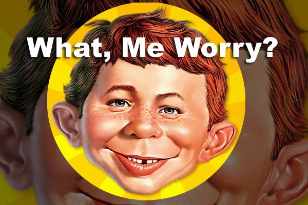 Alfred E. Neuman and his famous tagline